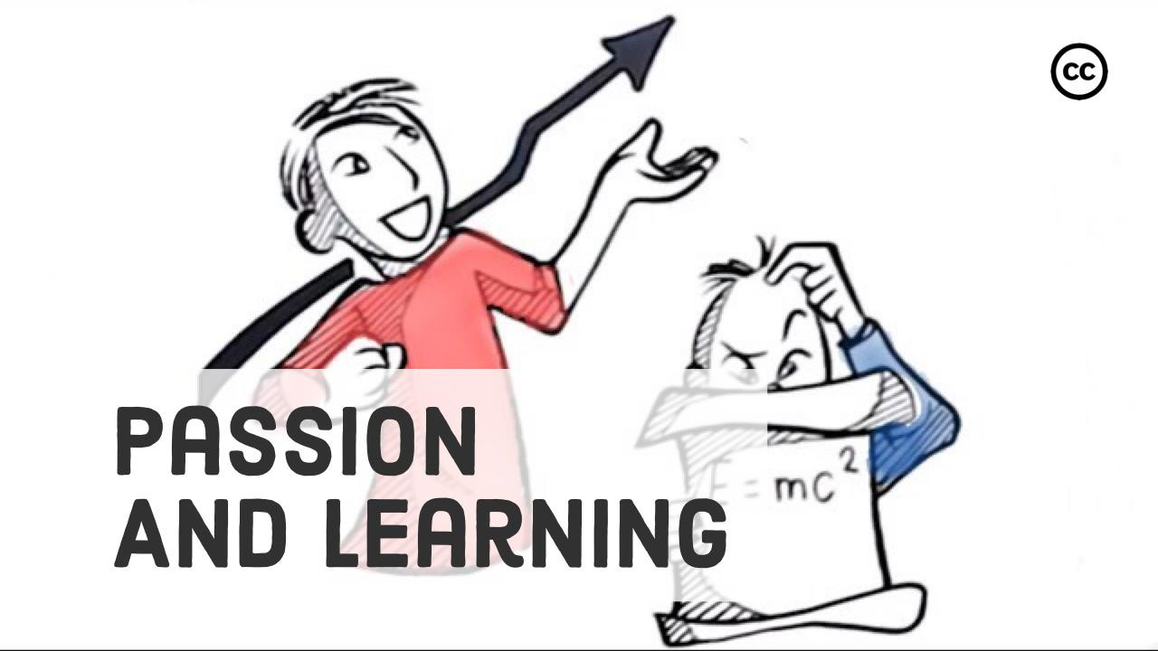 Passion and Learning